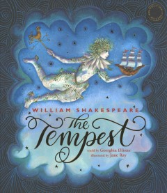 The tempest /  retold by Georghia Ellinas ; illustrated by Jane Ray. - retold by Georghia Ellinas ; illustrated by Jane Ray.