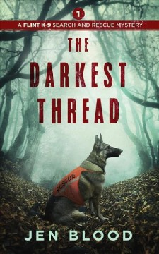 The darkest thread /  Jen Blood. - Jen Blood.