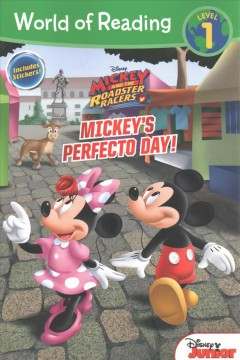 Mickey's perfecto day /  adapted by Sherri Stoner ; illustrated by Loter, Inc.