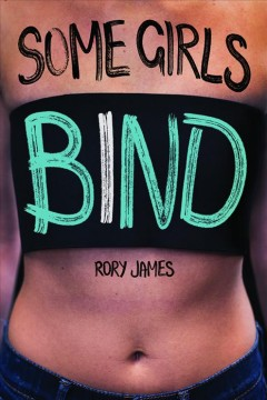 Some girls bind /  Rory James. - Rory James.