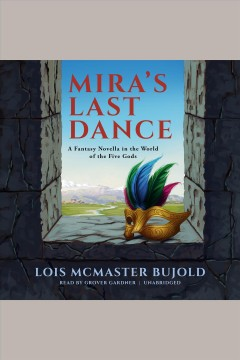 Mira's last dance /  Lois McMaster Bujold. - Lois McMaster Bujold.