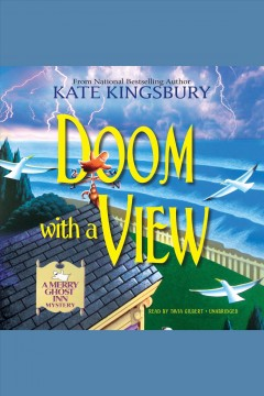 Doom with a view : a Merry Ghost Inn mystery / Kate Kingsbury. - Kate Kingsbury.