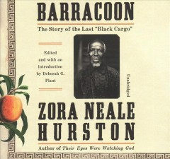 Barracoon : the story of the last