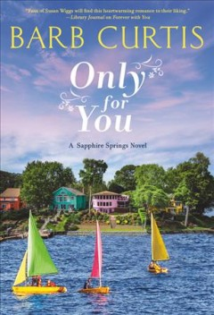 Only for you /  Barb Curtis.