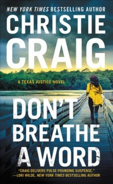Don't breathe a word /  Christie Craig.