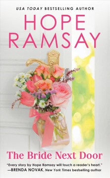 The bride next door /  Hope Ramsay.