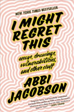 I Might Regret This / Abbi Jacobson