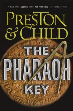 The pharaoh key /  Douglas Preston & Lincoln Child. - Douglas Preston & Lincoln Child.