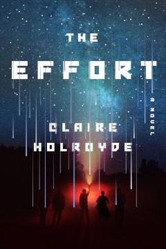 The effort /  Claire Holroyde. - Claire Holroyde.