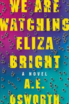 We are watching Eliza Bright /  A.E. Osworth. - A.E. Osworth.