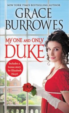 My one and only duke /  Grace Burrowes.