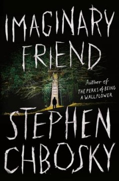 Imaginary Friend / Stephen Chbosky - Stephen Chbosky