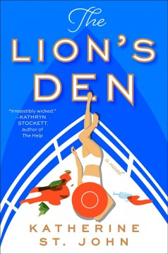 The lion's den : a novel / Katherine St. John. - Katherine St. John.
