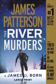 The river murders : thrillers / James Patterson & James O. Born. - James Patterson & James O. Born.