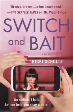 Switch and bait /  Ricki Schultz. - Ricki Schultz.