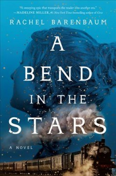 A bend in the stars /  Rachel Barenbaum.