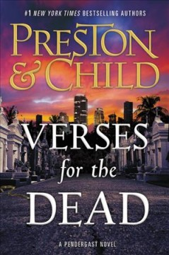 Verses For The Dead / Douglas Preston and Lincoln Child - Douglas Preston and Lincoln Child