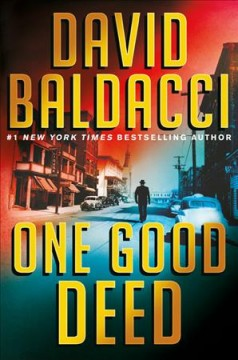 One Good Deed / David Baldacci - David Baldacci