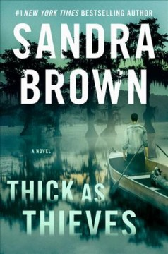 Thick As Thieves / Sandra Brown - Sandra Brown