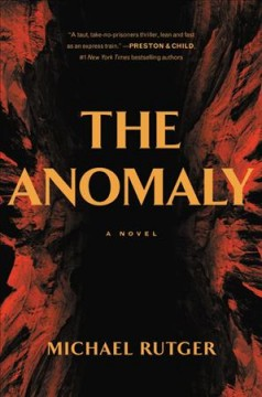 The anomaly /  Michael Rutger. - Michael Rutger.