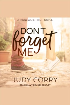 Don't forget me /  Judy Corry.