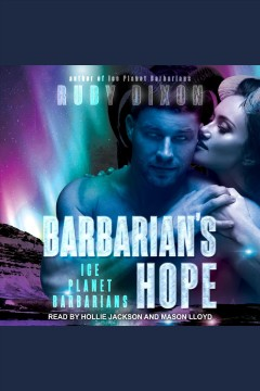 Barbarian's hope /  Ruby Dixon.