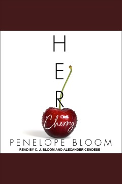 Her cherry /  Penelope Bloom. - Penelope Bloom.