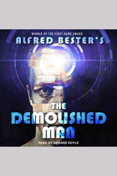 The demolished man /  Alfred Bester.