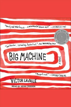 Big machine : a novel / Victor LaValle. - Victor LaValle.