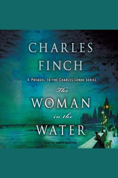 The woman in the water /  Charles Finch.