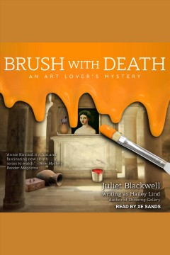Brush with death /  Juliet Blackwell and Hailey Lind.