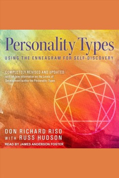Personality types : using the enneagram for self-discovery / Don Richard Riso and Russ Hudson.
