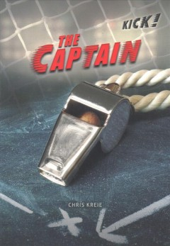 The captain /  written by Chris Kreie. - written by Chris Kreie.