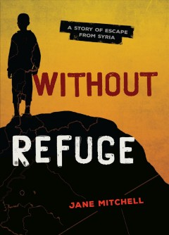 Without refuge /  by Jane Mitchell.