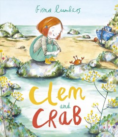 Clem and Crab /  Fiona Lumbers.