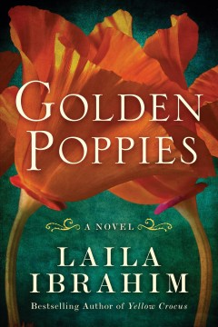 Golden poppies /  Laila Ibrahim.