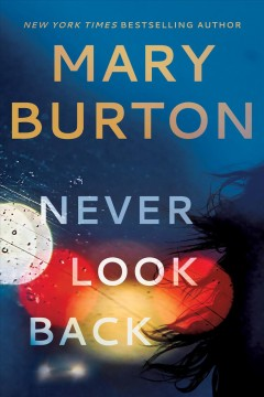 Never look back /  Mary Burton.