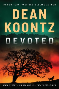 Devoted /  Dean Koontz. - Dean Koontz.