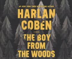The boy from the woods : a novel / Harlan Coben.