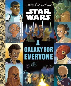 A galaxy for everyone /  by Lois Evans ; illustrated by Chris Kennet, Alan Batson, and Pilot Studio.