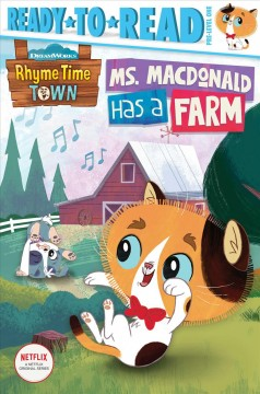Ms. MacDonald has a farm /  adapted by May Nakamura. - adapted by May Nakamura.