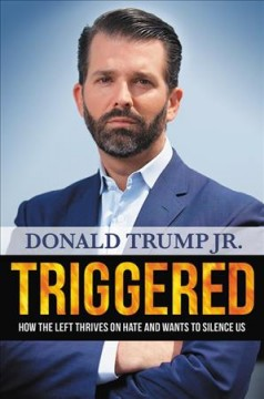 Triggered / Donald Trump Jr