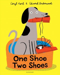 One shoe two shoes /  by Caryl Hart ; illustrated by Edward Underwood. - by Caryl Hart ; illustrated by Edward Underwood.