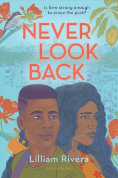 Never look back /  Lilliam Rivera. - Lilliam Rivera.