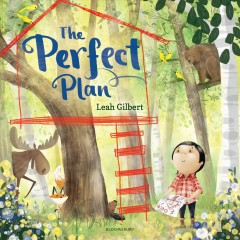 The perfect plan /  by Leah Gilbert. - by Leah Gilbert.