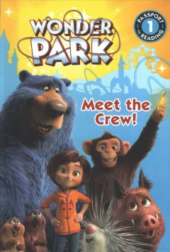 Meet the crew! /  story adapted by Trey King. - story adapted by Trey King.