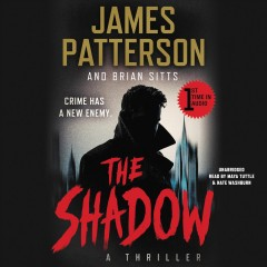 The shadow /  by James Patterson and Brian Sitts. - by James Patterson and Brian Sitts.