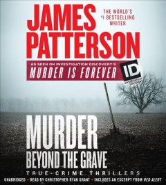 Murder beyond the grave /  James Patterson.