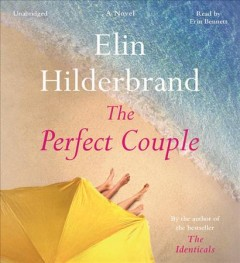 The perfect couple /  Elin Hilderbrand.