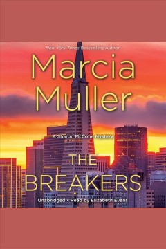 The breakers /  Marcia Muller. - Marcia Muller.